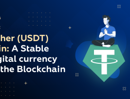 Tether (USDT) Coin: A Stable Digital currency on the Blockchain